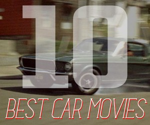 Top 10 Best Car Movies Of All Time