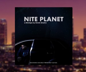 Brenk Sinatra - Nite Planet Mixtape (Full Stream)