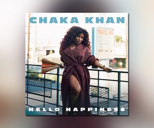 "Chaka Khan - ""Hello Happiness"" // Streams"