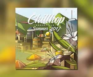 Chillhop Essentials – Summer 2017