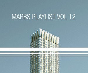 WHUDAT presents: Marbs Playlist Vol. 12