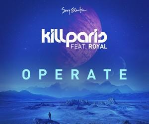 Kill Paris - Operate (Illenium Remix)