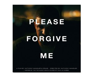 "WATCH DRAKE'S SHORT FILM ""PLEASE FORGIVE ME"""