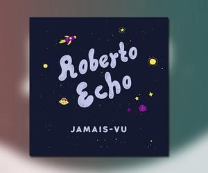 """Roberto Echo - """"Jamais Vu"""" (Beattape)"""
