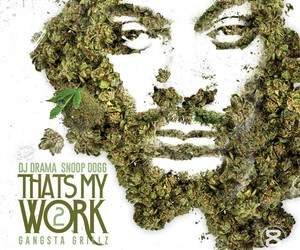 "Snoop Dogg – ""That's my Work 2″ (Free-Mixtape)"