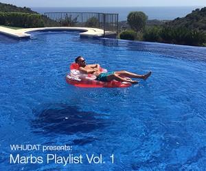 WHUDAT presents: Marbs Playlist Vol. 1