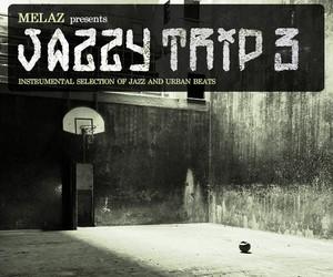 "Melaz presents: ""Jazzy Trip 3"""