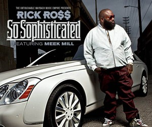 """Rick Ross - """"So Sophisticated"""" (feat. Meek Mill)"""